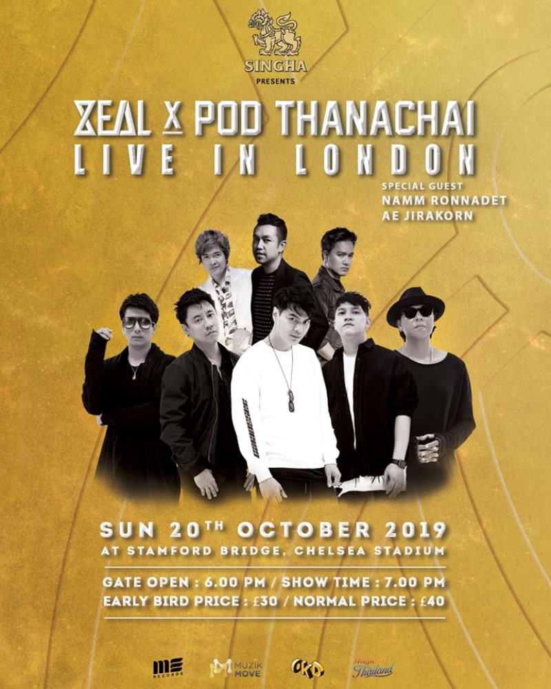 ZEAL & POD THANACHAI LIVE IN LONDON